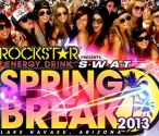 ROCKSTAR SPRING BREAK HAS BEGUN!