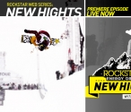 "US PRO SNOWBOARDER ELENA HIGHT'S NEW WEBISODE SERIES ""NEW HIGHTS"" DEBUTS TODAY"