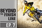 Beyond The Finish Line - Episode 07 LIVE NOW