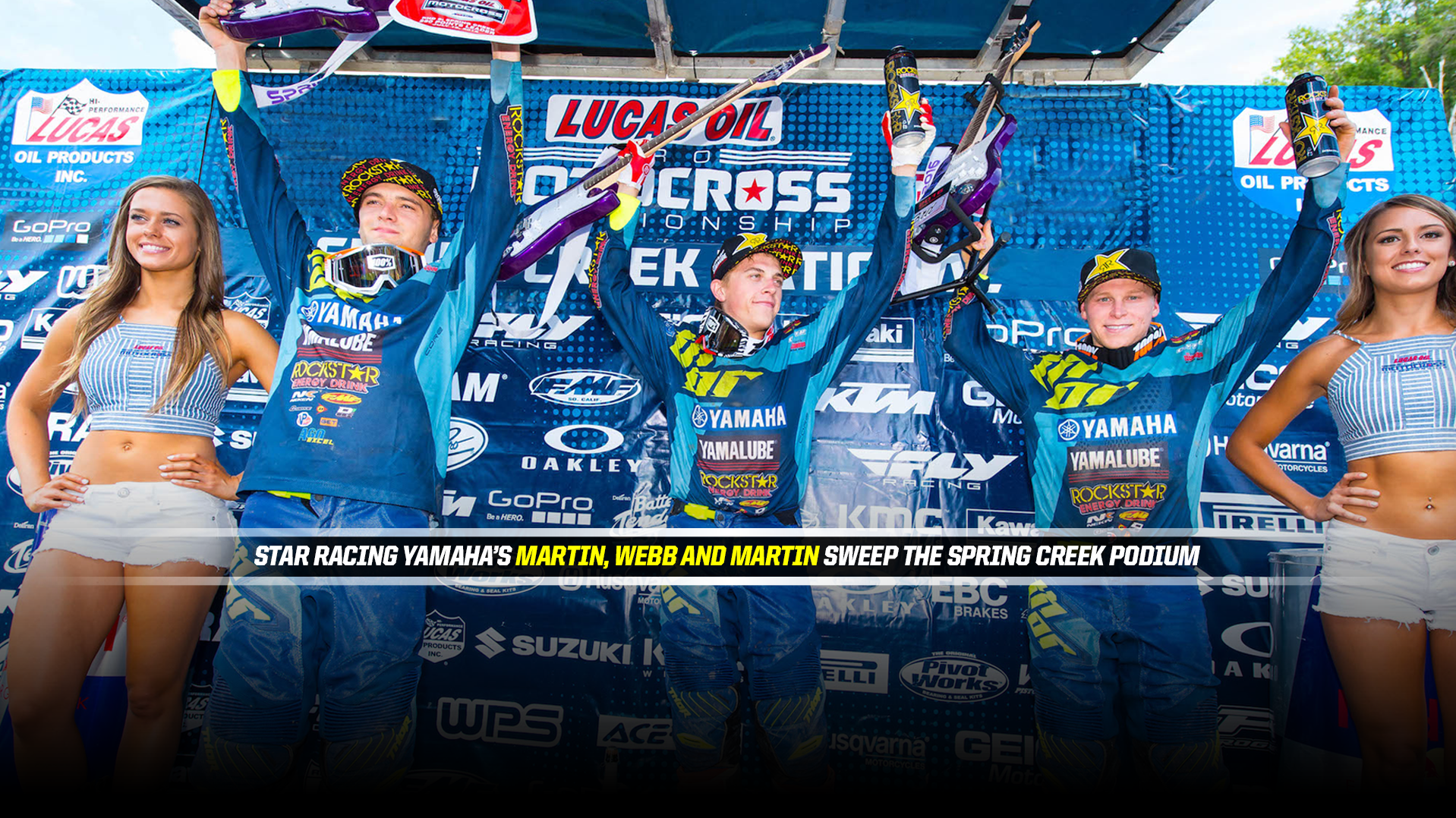 Star Racing Yamaha's Martin, Webb and Martin Sweep the Spring Creek Podium