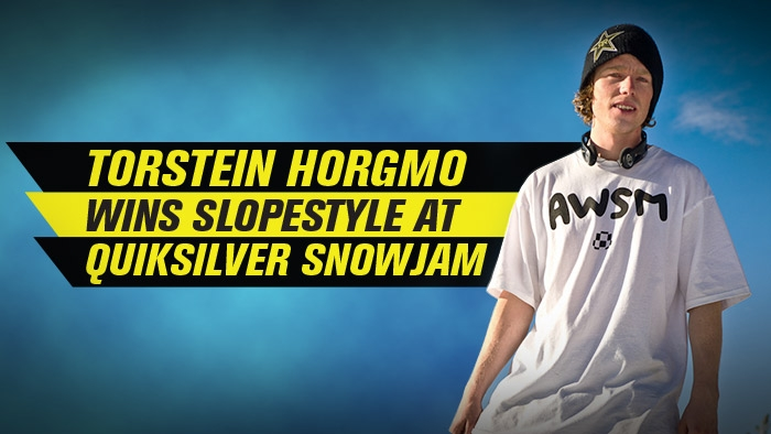 Torstein Horgmo Wins Slopestyle at Quiksilver Snowjam