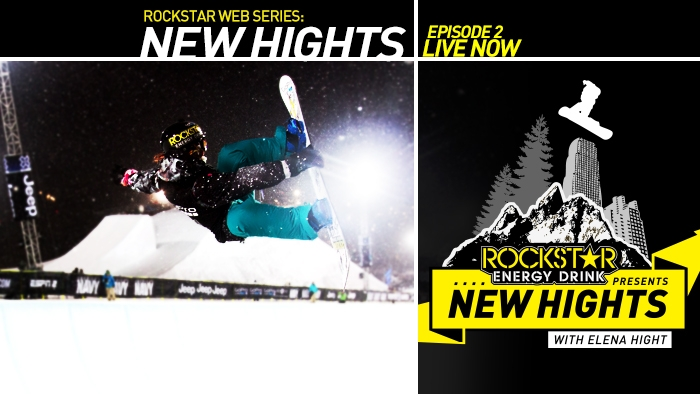 "EPISODE 2 OF ""NEW HIGHTS"" NOW LIVE, FEATURING US PRO SNOWBOARDER ELENA HIGHT"