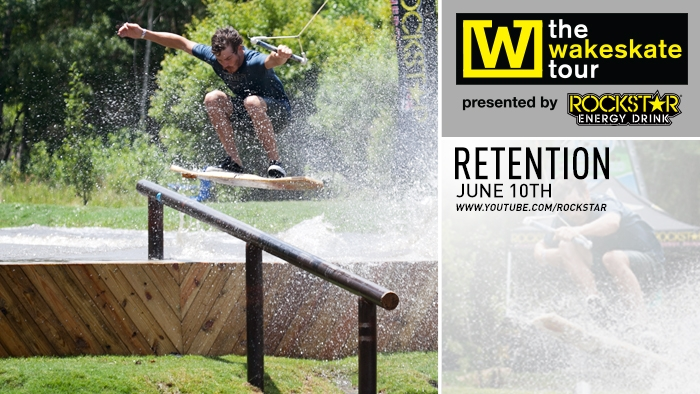 The Wakeskate Tour | RETENTION Episode Drops June 10th