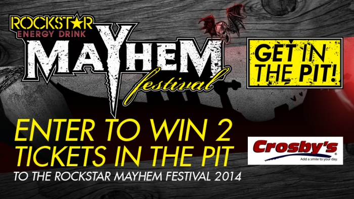 ROCKSTAR & CROSBY'S MAYHEM FEST SWEEPS – DARRIEN CENTER