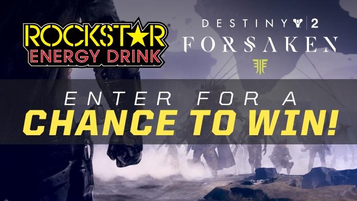 ROCKSTAR & Wilson Fuels DESTINY 2: FORSAKEN CONTEST