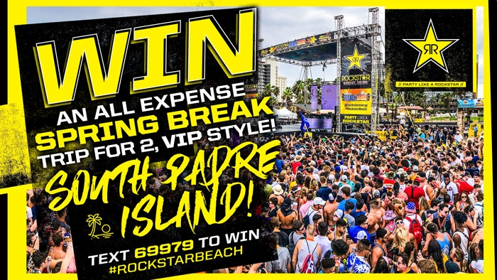 ROCKSTAR SPRING BREAK 2019 SOUTH PADRE ISLAND SWEEPSTAKES